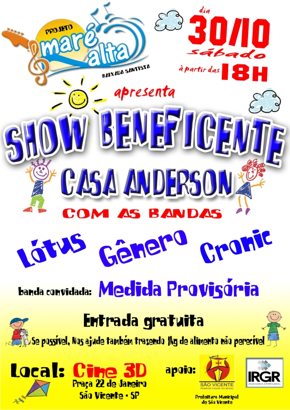 Show beneficente do Projeto Maré Alta, no Cine 3D